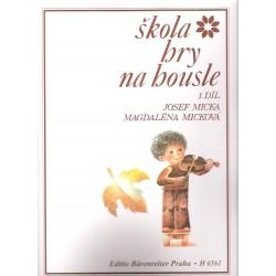 Micka,Micková - Škola hry na housle-1.díl