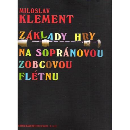 Klement Miloslav- Základy na sopránovou zobcovou flétnu
