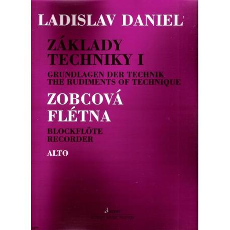 Daniel Ladislav - Základy techniky pro altovou zobcovou flétnu I