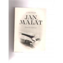 Vycpálek V. - Jan Malát-život a dílo