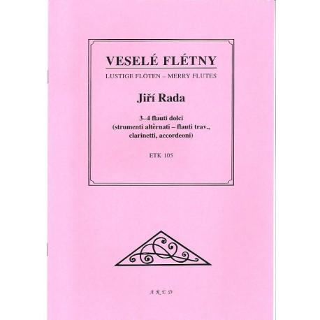 Rada J.- Veselé flétny