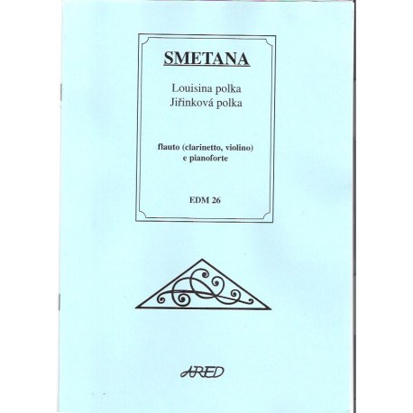 Smetana Bedřich- Louisina a Jiřinková polka