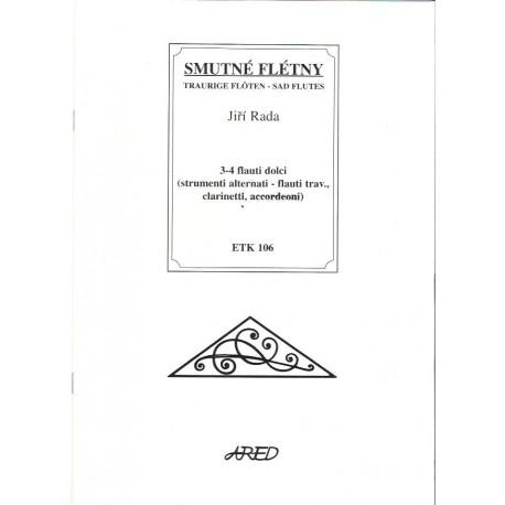Rada J.- Smutné flétny