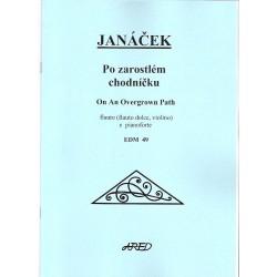 Janáček Leoš- Po zarostlém chodníčku