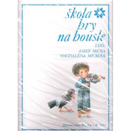 Micka-Micková - Škola hry na housle 2. díl