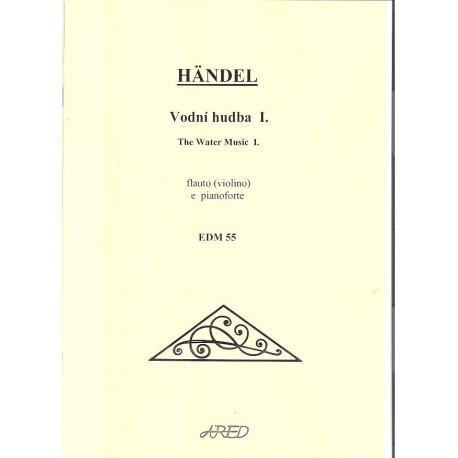 Handel G.F.- Vodní hudba 1