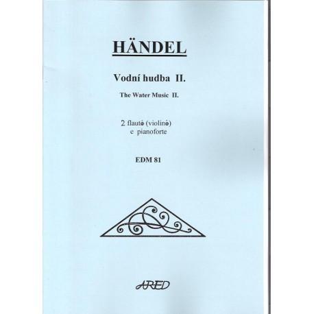 Handel G.F. - Vodní hudba II