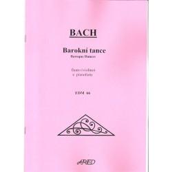 Bach J.S.- Barokní tance