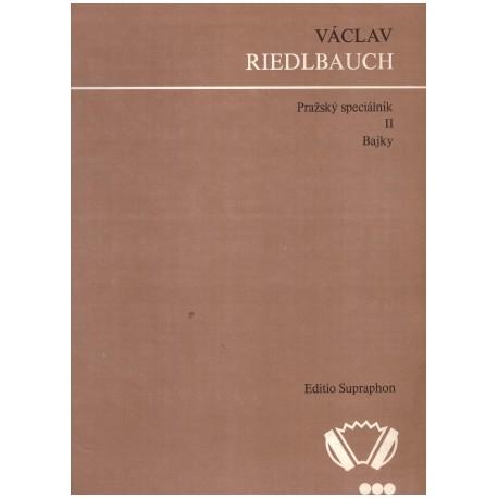 Riedelbauch V.- Pražský speciálník
