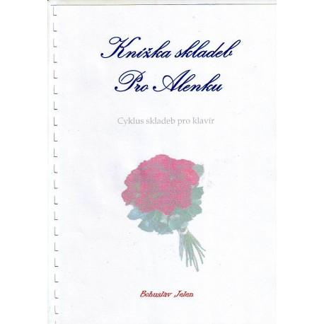 Jelen Bohuslav-Knížka skladeb Pro Alenku