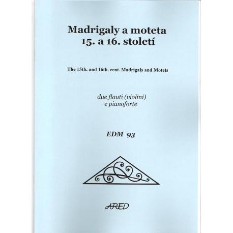 Madrigaly a moteta 15. a 16. století