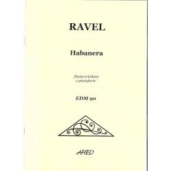 Ravel Maurice-Habanera