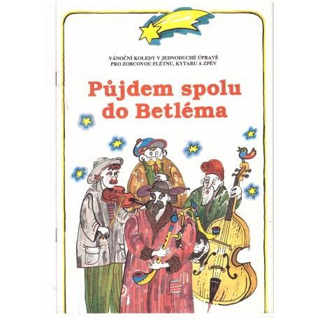 - Půjdem spolu do Betléma