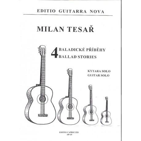 Tesař Milan- 4 baladické příběhy